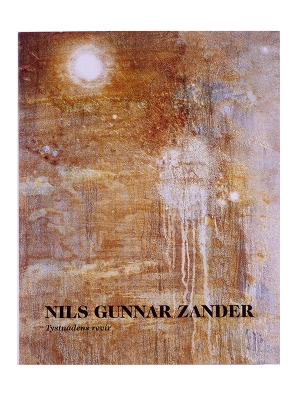 Nils Gunnar Zander -  Domain of Silence in the group Books / Previous exhibition catalogues at Stiftelsen Prins Eugens Waldemarsudde (11736)